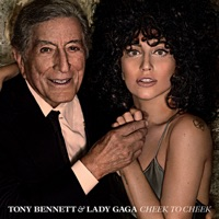Cheek to Cheek (Deluxe Version) - Tony Bennett & Lady Gaga mp3 download