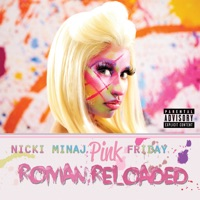 Pink Friday ... Roman Reloaded - Nicki Minaj mp3 download