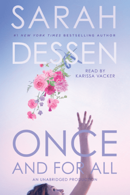 Once and for All (Unabridged) - Sarah Dessen