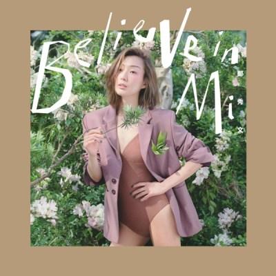 鄭秀文 - Believe In Mi
