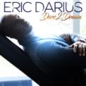 Free Download Eric Darius Dare 2 Dream Mp3