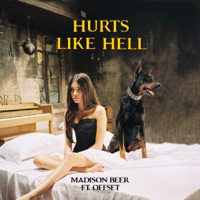 Hurts Like Hell (feat. Offset) - Single - Madison Beer mp3 download