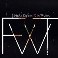 Fwt (feat. YK Osiris) - Single - J. Woods & Bigtwan100 mp3 download