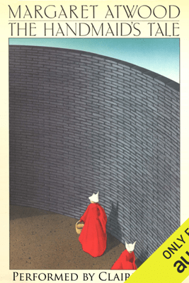 The Handmaid's Tale (Unabridged) - Margaret Atwood