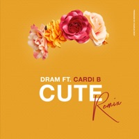Cute (Remix) [feat. Cardi B] - Single - DRAM mp3 download
