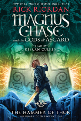 Magnus Chase and the Gods of Asgard, Book Two: The Hammer of Thor (Unabridged) - Rick Riordan