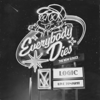 Everybody Dies - Single - Logic mp3 download