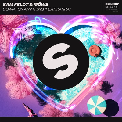 Down For Anything - Sam Feldt & Möwe Feat. KARRA mp3 download