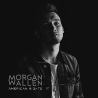 American Nights - Single - Morgan Wallen mp3 download