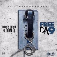 Free da 9 (feat. Don Q) - Single - Rowdy Rebel mp3 download