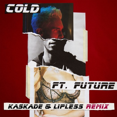 Cold (Kaskade & Lipless Remix) - Maroon 5 Feat. Future mp3 download