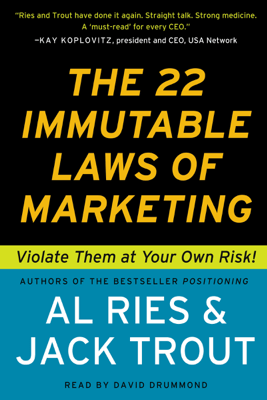 The 22 Immutable Laws of Marketing - Al Ries & Jack Trout