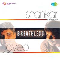 Breathless Shankar Mahadevan