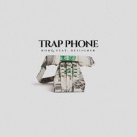 Trap Phone (feat. Desiigner) - Single - Don Q mp3 download