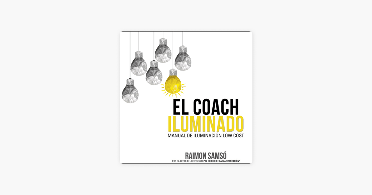 ‎El Coach Iluminado: Manual de iluminación low cost
