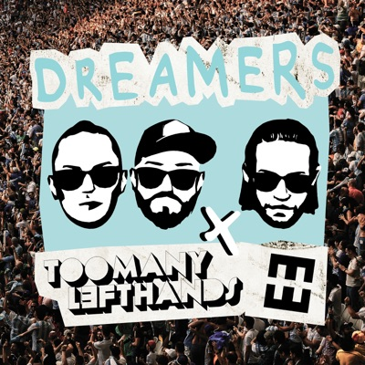 Dreamers - TooManyLeftHands & HEDEGAARD mp3 download