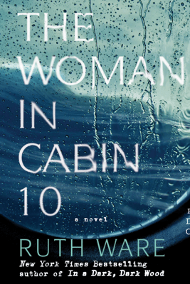 The Woman in Cabin 10 (Unabridged) - Ruth Ware