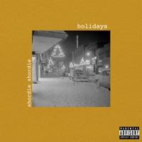 Holidays - Single - Shordie Shordie mp3 download