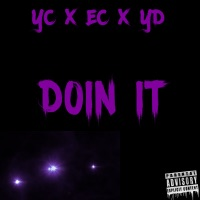 Doin It - Single - Y.D., YC & E.C. mp3 download