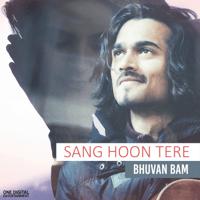 Sang Hoon Tere Bhuvan Bam MP3