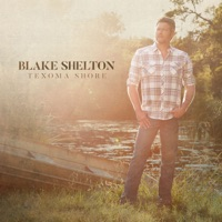 Texoma Shore - Blake Shelton mp3 download