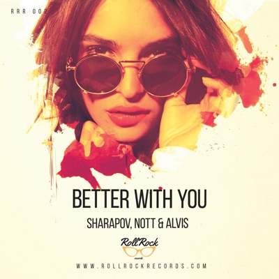Better With You - Nott & Alvis & Sharapov mp3 download