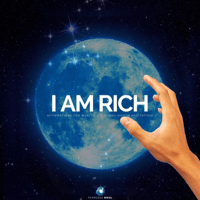 I Am Rich (Affirmations for Wealth) [feat. Rising Higher Meditation] Fearless Soul