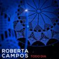 Free Download Roberta Campos Todo Dia Mp3