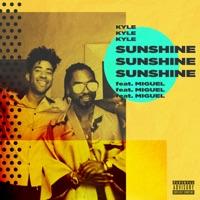 Sunshine (feat. Miguel) - Single - KYLE mp3 download