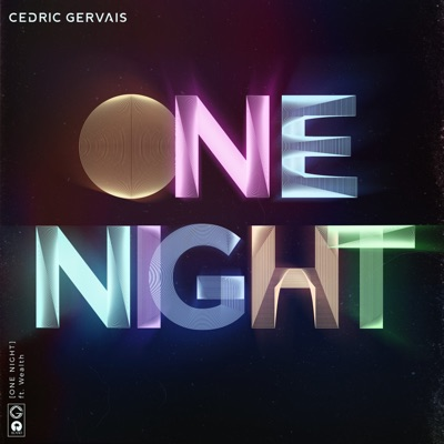 One Night - Cedric Gervais Feat. Wealth mp3 download
