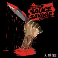 Sauce Savage - Single - Sosamann mp3 download