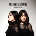 Free Download Raisa & Isyana Sarasvati Anganku Anganmu Mp3
