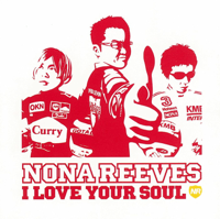 I Love Your Soul Nona Reeves MP3