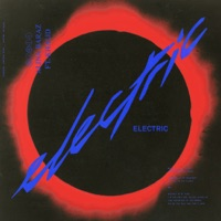 Electric (feat. Khalid) - Single - Alina Baraz mp3 download