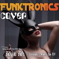 Side to Side Ariana Grande feat. Nicki Minaj Covermix @ Whikey bar TLV The Funktronics MP3