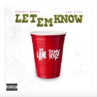 Let 'Em Know (feat. Pnb Rock) - Single - Remy Boy Monty mp3 download