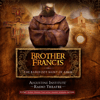 Augustine Institute, Dr. Tim Gray & Paul McCusker - Brother Francis: The Barefoot Saint of Assisi  artwork