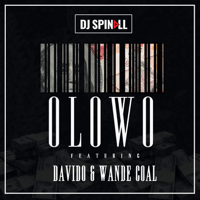 Olowo (feat. Davido & Wande Coal) DJ Spinall