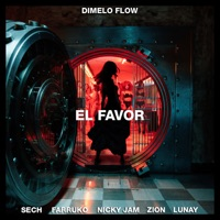 El Favor (feat. Farruko, Zion & Lunay) - Single - Dímelo Flow, Nicky Jam & Sech mp3 download