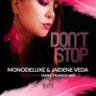 Monodeluxe & Jaidene Veda - Don't Stop
