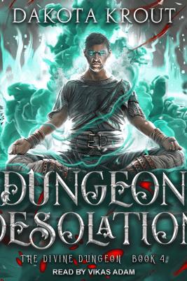 Dungeon Desolation - Dakota Krout