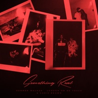 Something Real - Single - Summer Walker, London On Da Track & Chris Brown mp3 download