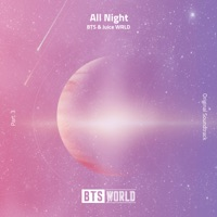All Night (BTS World Original Soundtrack) [Pt. 3] - Single - BTS & Juice WRLD mp3 download