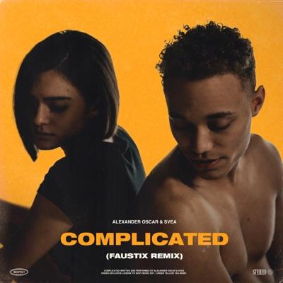 Complicated (Faustix Remix) - Alexander Oscar, SVEA & Faustix mp3 download