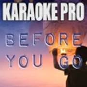 Before You Go (Originally Performed By Lewis Capaldi)