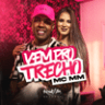 Mc Mm - Vem Pro Trecho - Single
