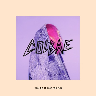 You Do It Just For Fun (Gustavsson Remix) - Colbae Feat. Lilla My & Gustavsson mp3 download
