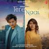 Tulsi Kumar & Darshan Raval - Tere Naal - Single