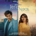 Tulsi Kumar & Darshan Raval - Tere Naal Mp3 Download