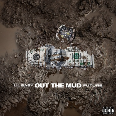 Out the Mud-Out the Mud - Single - Lil Baby & Future mp3 download
